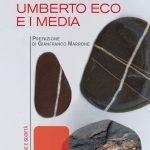 """""""Umberto Eco e i media"""" di Vanni Codeluppi"""